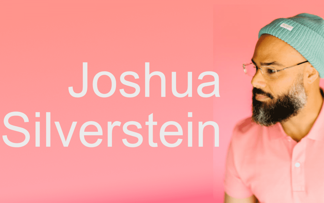 Beatboxing a Path to the Sound Arts with Joshua Silverstein