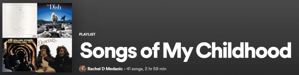 Spotify header Songs of my Childhood